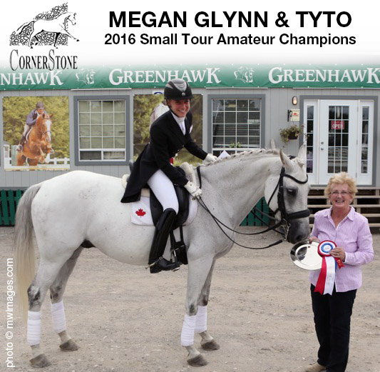Megan Glynn & Tyto - 2016 Small Tour AmateurCHAMPIONS CORNERSTONE DRESSAGE